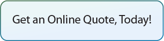 Get an Online Quote Today